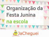 5 Dicas Da Festa Junina Escolar No Contexto Educativo