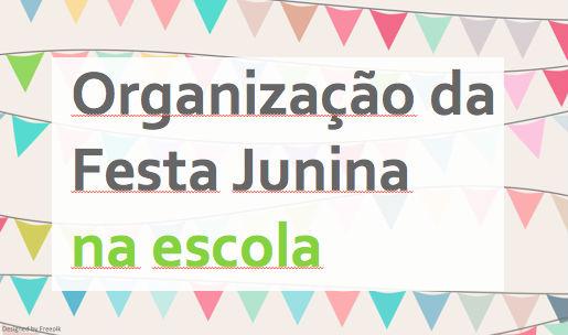 eBook: Roteiro de Organização da festa junina escolar