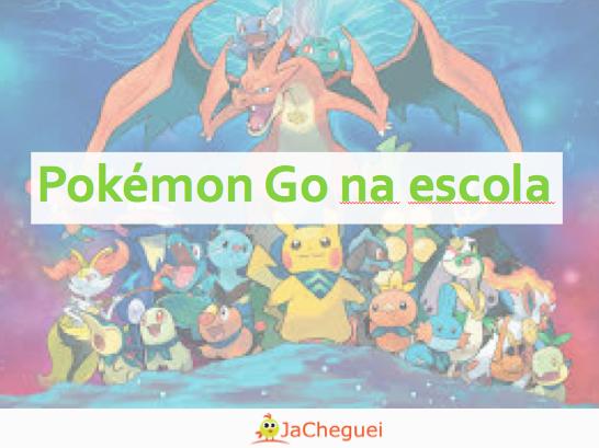 Pokémon Go na escola