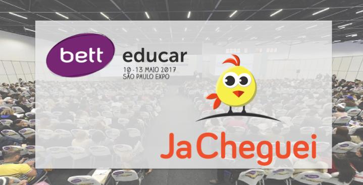 Aplicativo JaCheguei na Feira de Educação Bett Brasil Educar