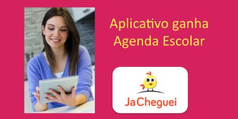 Aplicativo JaCheguei ganha agenda escolar